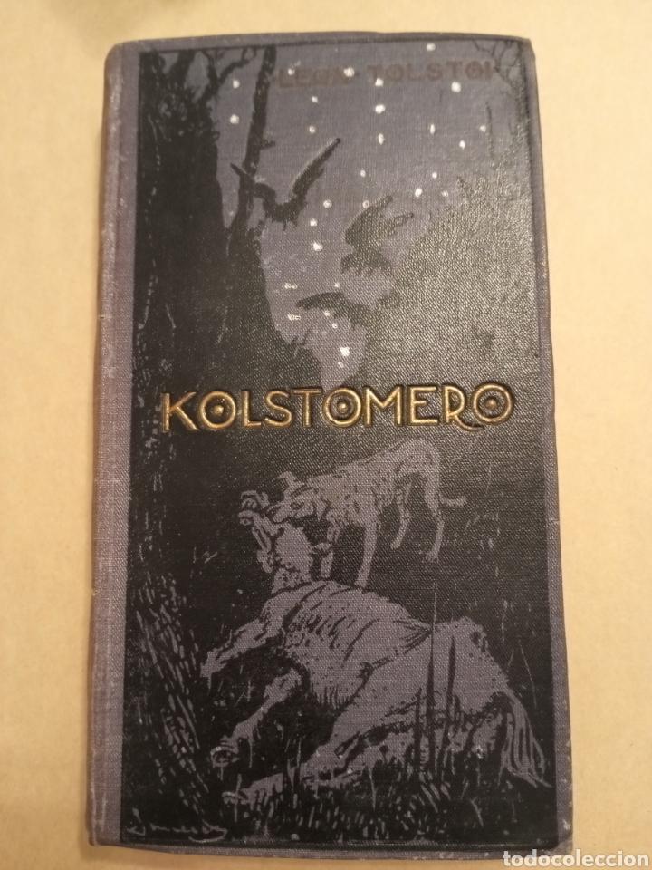 LEÓN TOLSTÓI KOLSTOMERO E. DOMENECH 1910 (Libros antiguos (hasta 1936), raros y curiosos - Literatura - Narrativa - Clásicos)