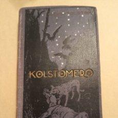 Libros antiguos: LEÓN TOLSTÓI KOLSTOMERO E. DOMENECH 1910. Lote 216820566