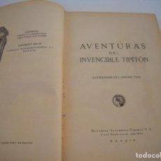 Libros antiguos: AVENTURAS DEL INVENCIBLE TIPITON CALLEJA. Lote 217008653