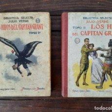 Libros antiguos: LOS HIJOS DEL CAPITAN GRANT TOMO I Y II - JULIO VERNE - RAMON SOPENA EDITOR, BARCELONA. Lote 217011428