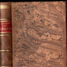 Libros antiguos: ARCIPRESTE DE TALAVERA : REPROBACIÓN DEL AMOR MUNDANO O CORBACHO (HERNANDO, S. F.). Lote 217020930