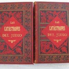 Libros antiguos: LAS CATASTROFES DEL JUEGO - D. JULIAN CASTELLANOS, CROMOS EUSEBIO PLANAS - 1899. Lote 217334317