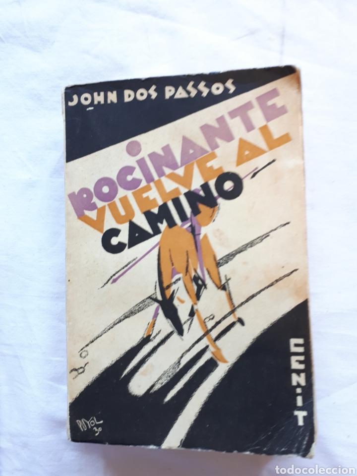 JOHN DOS PASADOS, ROCINANATE VUELVE AL CAMINO. 1 EDICIÓN EDITORIAL CENIT 1930 (Libros antiguos (hasta 1936), raros y curiosos - Literatura - Narrativa - Clásicos)