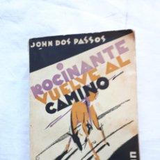 Libros antiguos: JOHN DOS PASADOS, ROCINANATE VUELVE AL CAMINO. 1 EDICIÓN EDITORIAL CENIT 1930. Lote 217552106
