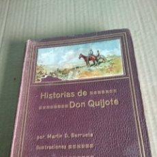 Libros antiguos: HISTORIAS DE DON QUIJOTE 1913. Lote 217555030