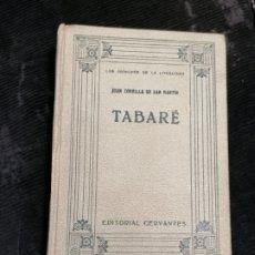 Libros antiguos: TABARE, ZORRILLA EDITORIAL CERVANTES 1929. Lote 218141100