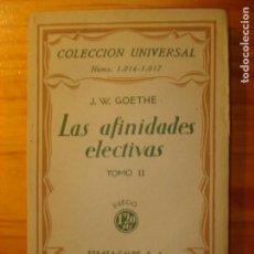 Libros antiguos: GOETHE LAS AFINIDADES ELECTIVAS VOL. 2 ESPASA CALPE 1935. Lote 218271793