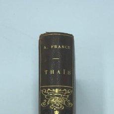 Libros antiguos: ANATOLE FRANCE. THAIS. 1928. Lote 218515428