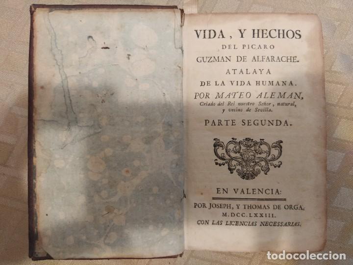 Libros antiguos: Vida y Hechos del Pícaro Guzman de Alfarache. Atalaya de la vida humana. Primera Parte - Foto 2 - 218999465