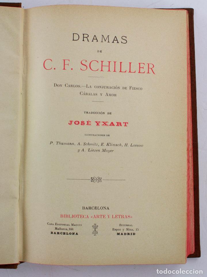 Libros antiguos: Dramas de C. F. Schiller, José Yxart, biblioteca arte y letras, Barcelona, Madrid. 20,5x14cm - Foto 2 - 219828940