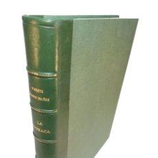 Libros antiguos: LA BARRACA. VICENTE BLASCO IBÁÑEZ. FIRMADO POR EL HIJO DEL AUTOR. ILUSTRACIONES JOSÉ BENLLIURE.. Lote 220421323