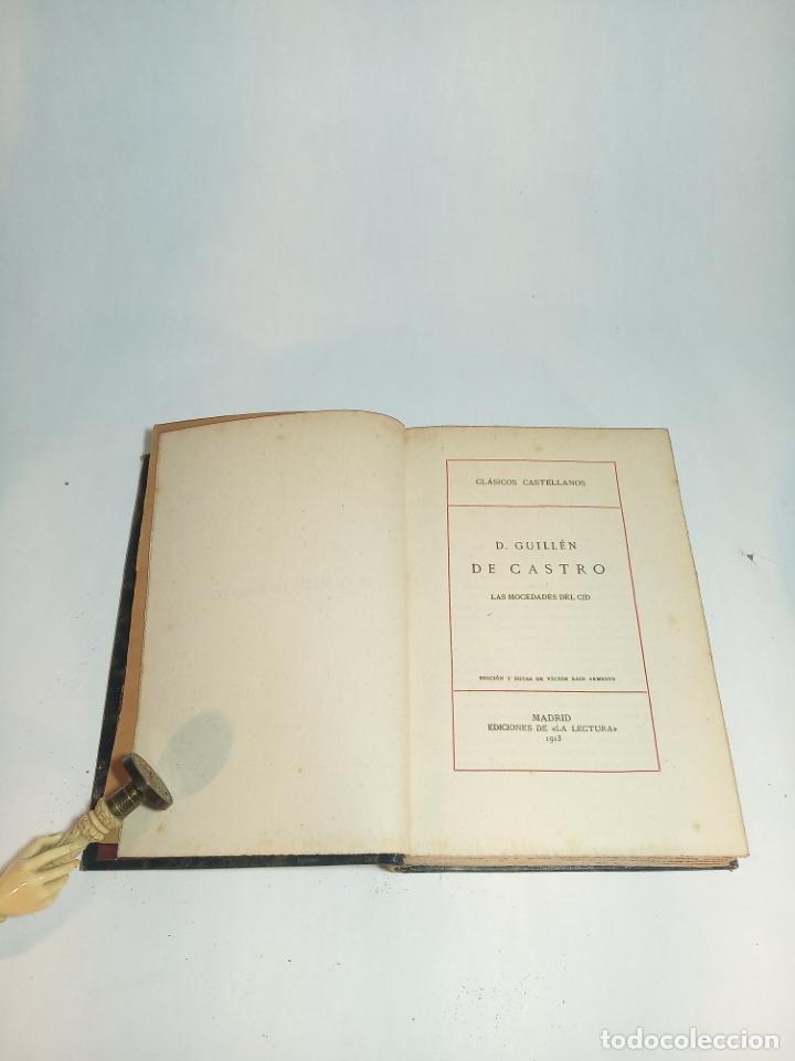 Libros antiguos: Las mocedades del Cid. D. Guillén de Castro. Clásicos Castellanos. Nº 15. 1913. Madrid. - Foto 2 - 221100353