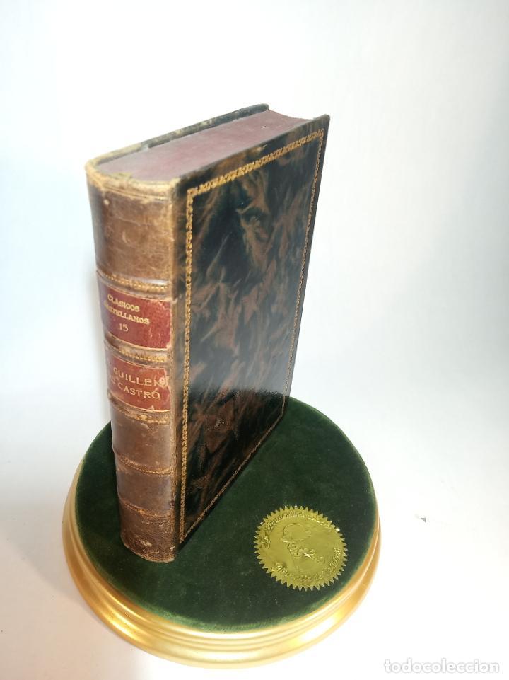 LAS MOCEDADES DEL CID. D. GUILLÉN DE CASTRO. CLÁSICOS CASTELLANOS. Nº 15. 1913. MADRID. (Libros antiguos (hasta 1936), raros y curiosos - Literatura - Narrativa - Clásicos)