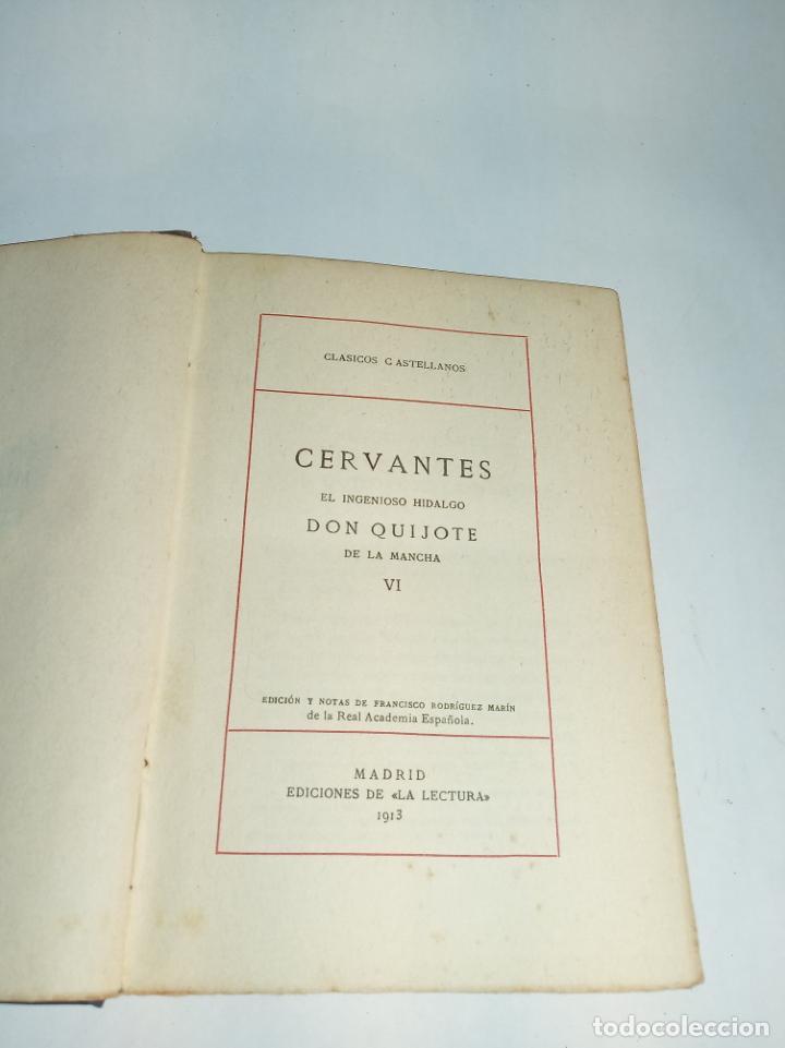 Libros antiguos: El ingenioso hidalgo Don Quijote de la mancha VI. Cervantes.Clásicos Castellanos. Nº 16.1913.Madrid. - Foto 2 - 221100877
