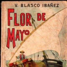 Libros antiguos: BLASCO IBÁÑEZ : FLOR DE MAYO (LA NOVELA ILUSTRADA, S. F.). Lote 221683513