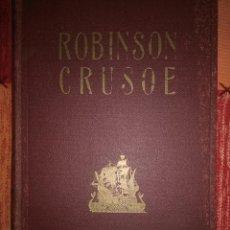 Libros antiguos: ROBINSON CRUSOE. Lote 221731270