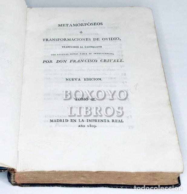 Libros antiguos: OVIDIO. Metamorfóseos ó Transformaciones de Ovidio. Tomo II. IMprenta Real. 1809 - Foto 2 - 222070045