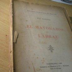 Libros antiguos: EL MAYORAZGO LARRAZ . PIO BAROJA . ED HENRICH 1903 . BIBLIOTECA NOVELISTAS SXX. Lote 222344011