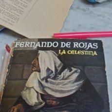 Libros antiguos: PRPM 15 (COMPRA MÍNIMA 5 EU) FERNANDO DE ROJAS . LA CELESTINA . EDIT MOLINO BUENOS AIRES. Lote 222364660