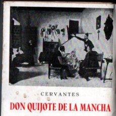 Libros antiguos: CERVANTES : DON QUIJOTE DE LA MANCHA (EDICIONES IBÉRICAS, S.F..) INTONSO. Lote 222375572