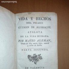 Libros antiguos: VIDA Y HECHOS DEL PÍCARO GUZMAN DE ALFARACHE... POR MATEO ALEMAN; PARTE SEGUNDA. VALENCIA 1787. Lote 222603340
