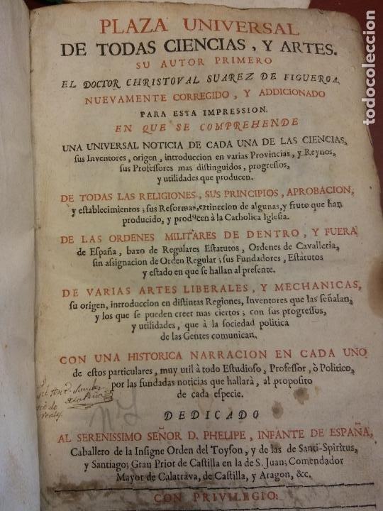PLAZA UNIVERSAL DE TODAS CIENCIAS Y ARTES. DR. CHRISTOVAL SUAREZ DE FIGUEROA. MADRID, 1733 (Libros antiguos (hasta 1936), raros y curiosos - Literatura - Narrativa - Clásicos)