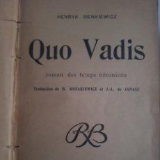 Libros antiguos: QUO VADIS HENRYK SIENKIEWCZ 1901. Lote 222814578