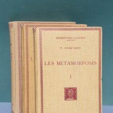 Libros antiguos: ESCRIPTORS LLATINS P. OVIDI NASÓ LES METAMORFOSIS 3 TOMOS 1929-1930-1932 FUNDACIÓ BERNAT METGE. Lote 222874676