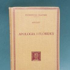 Libros antiguos: ESCRIPTORS LLATINS APULEU APOLOGIA I FLORIDES 1932 FUNDACIÓ BERNAT METGE. Lote 222876418