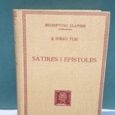 Libros antiguos: ESCRIPTORS LLATINS Q.HORACI FLAC SÁTIRES I ESPÍSTOLES 1927 FUNDACIÓ BERNAT METGE. Lote 222879083