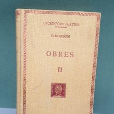 Libros antiguos: ESCRIPTORS LLATINS D.M.AUSONI TOMO 2 1928. Lote 222880122