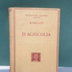 Libros antiguos: ESCRIPTORS LLATINS M. PORCI CATÓ D' AGRICOLIA 1927 FUNDACIÓ BERNAT METGE. Lote 222881825