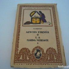 Libros antiguos: NEWTON FORSTER O LA MARINA MERCANTE ESPASA-CALPE AÑOS 20. Lote 223455648