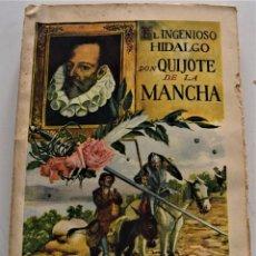 Libros antiguos: EL INGENIOSO HIDALGO DON QUIJOTE DE LA MANCHA - CERVANTES - EDITORIAL RAMÓN SOPENA AÑO 1936. Lote 224114341