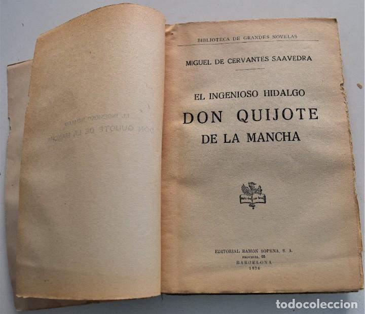 Libros antiguos: EL INGENIOSO HIDALGO DON QUIJOTE DE LA MANCHA - CERVANTES - EDITORIAL RAMÓN SOPENA AÑO 1936 - Foto 3 - 224114341
