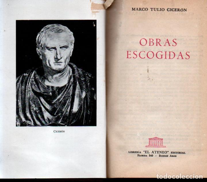 CICERÓN : OBRAS ESCOGIDAS (ATENEO, 1951) (Libros antiguos (hasta 1936), raros y curiosos - Literatura - Narrativa - Clásicos)