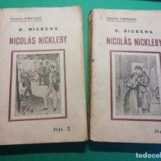 Libros antiguos: NICOLÀS NICKLEBY DE CHARLES DICKNES EDITADO AÑO 1904. Lote 224494301