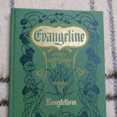 Libros antiguos: 1895. EVANGELINE. HENRY WADSWORTH LONGFELLOW. MINNEHAHA EDITION. GRABADOS.. Lote 224603948