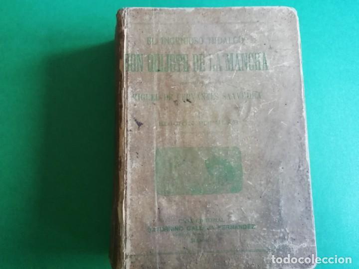 EL INGENIOSO HIDALGO DON QUIJOTE DE LA MANCHA CASA EDITORIAL SATURNINO CALLEJA (Libros antiguos (hasta 1936), raros y curiosos - Literatura - Narrativa - Clásicos)