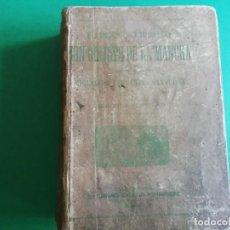 Libros antiguos: EL INGENIOSO HIDALGO DON QUIJOTE DE LA MANCHA CASA EDITORIAL SATURNINO CALLEJA. Lote 224730290