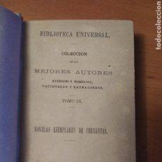 Libros antiguos: CERVANTES NOVELA EJEMPLARES 1873 RINCONETE Y CORTADILLO. EL CELOSO EXTREMEÑO. LAS DOS DONCELLAS. Lote 224743450