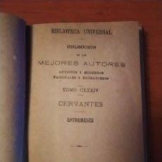 Libros antiguos: MIGUEL DE CERVANTES: ENTREMESES - 1919. Lote 224746532