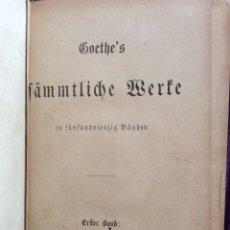 Libros antiguos: GOETHE'S SÄMMTLICHE WERKE IN FÜNFUNDVIERZIG BÄNDEN. GOETHE, JOHANN WOLFGANG VON, 1890. Lote 225029395