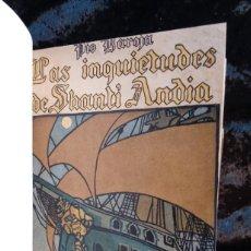 Libros antiguos: EL MAR - LAS INQUIETUDES DE SHANTI ANDIA - PIO BAROJA - 1911 - PRIMERA EDICION - RENACIMIENTO. Lote 226298441