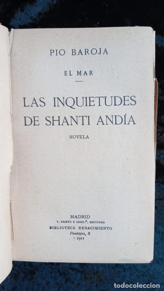 Libros antiguos: EL MAR - LAS INQUIETUDES DE SHANTI ANDIA - PIO BAROJA - 1911 - PRIMERA EDICION - RENACIMIENTO - Foto 4 - 226298441
