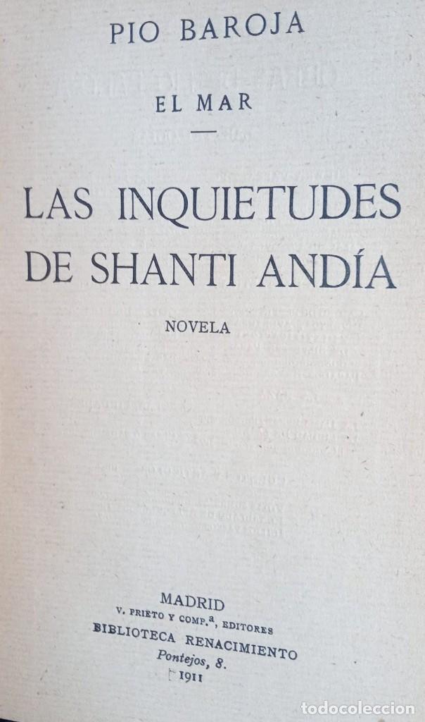 Libros antiguos: EL MAR - LAS INQUIETUDES DE SHANTI ANDIA - PIO BAROJA - 1911 - PRIMERA EDICION - RENACIMIENTO - Foto 6 - 226298441
