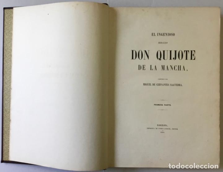 Libros antiguos: EL INGENIOSO HIDALGO DON QUIJOTE DE LA MANCHA. - CERVANTES SAAVEDRA, Miguel de. - Foto 2 - 226763282