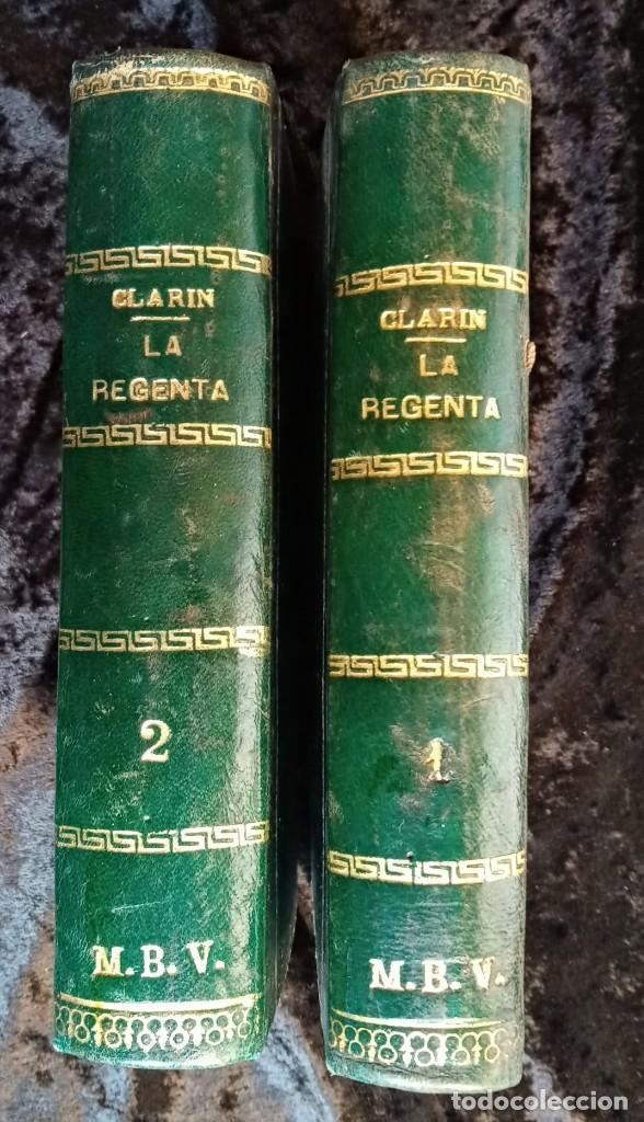 LA REGENTA - LEOPOLDO ALAS CLARIN - DOS TOMOS - FOLLETIN DE LA PUBLICIDAD - RARO (Libros antiguos (hasta 1936), raros y curiosos - Literatura - Narrativa - Clásicos)