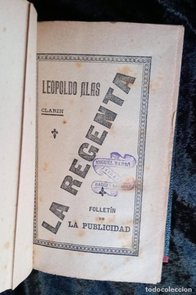 Libros antiguos: LA REGENTA - LEOPOLDO ALAS CLARIN - DOS TOMOS - FOLLETIN DE LA PUBLICIDAD - RARO - Foto 3 - 226869840