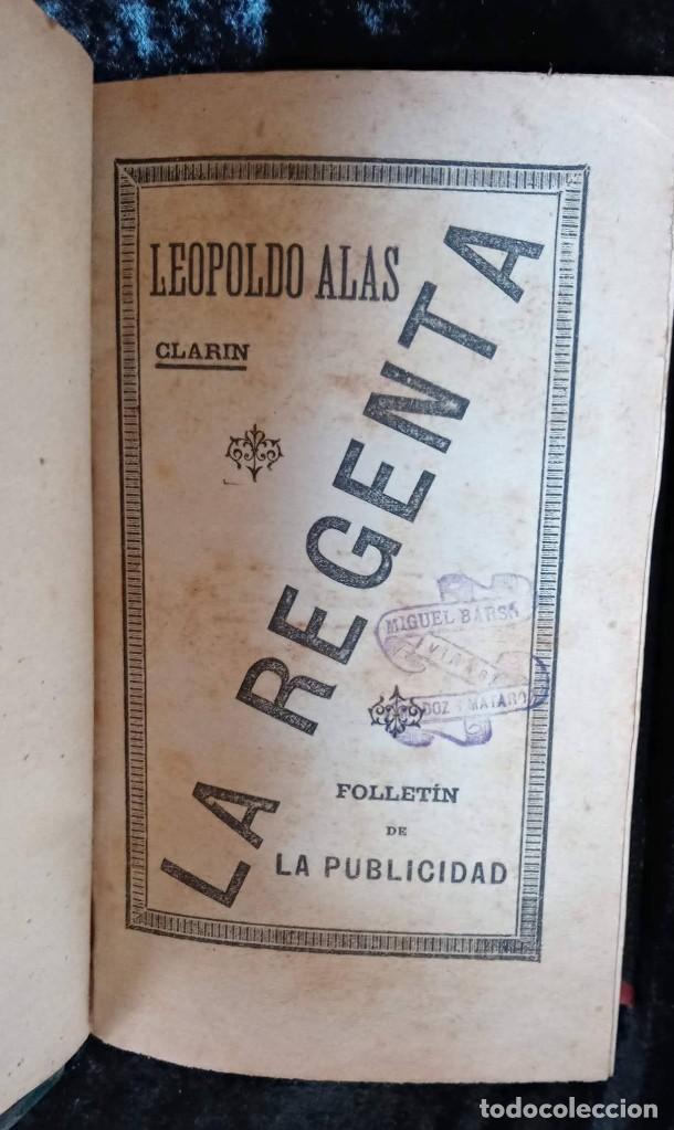 Libros antiguos: LA REGENTA - LEOPOLDO ALAS CLARIN - DOS TOMOS - FOLLETIN DE LA PUBLICIDAD - RARO - Foto 8 - 226869840